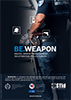 BE.WEAPON Police flyer